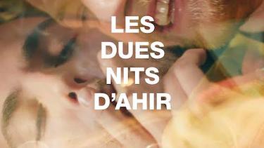 LES DUES NITS D'AHIR (2020)
