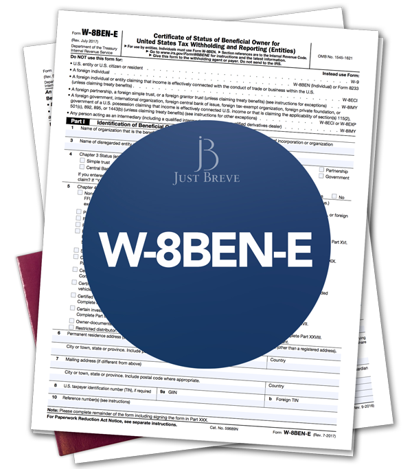 Employer Identification Number (EIN) & W-8BEN-E -Non-Resident