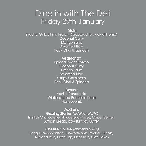 January 29th  |  Dine in with The Deli for 2