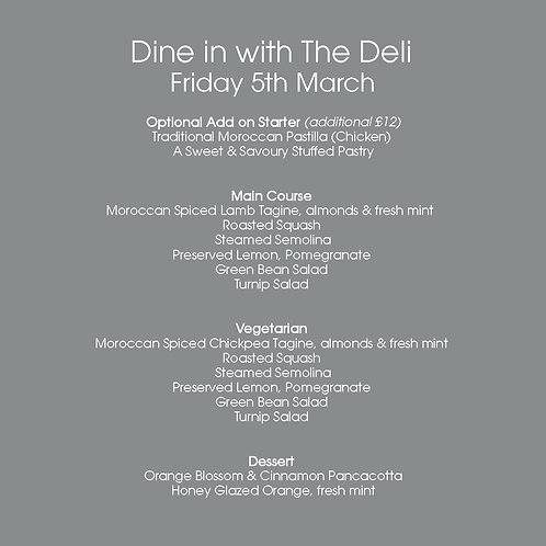 March 5th  |  Dine in with The Deli for 2