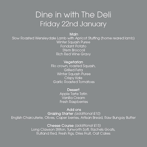 January 22nd  |  Dine in with The Deli for 2