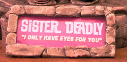 Sister Deadly Nameplate