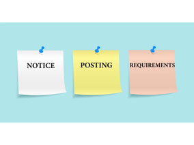 NEW NOTICE POSTING REQUIREMENTS FOR EMPLOYERS