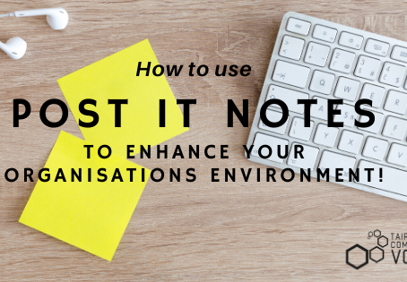 How to use post it notes to enhance your organisations environment!