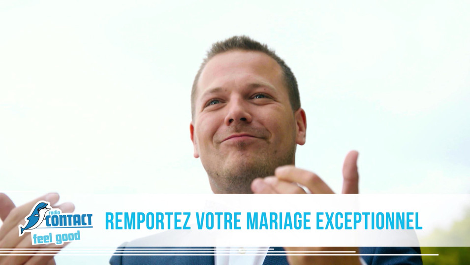 RADIO CONTACT - CONCOURS MARIAGE