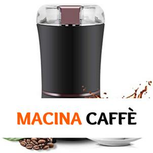 Macina caffè elettrici