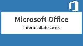 Microsoft Office Intermediate Level