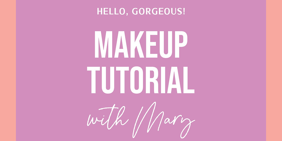 Makeup Tutorial with Mary