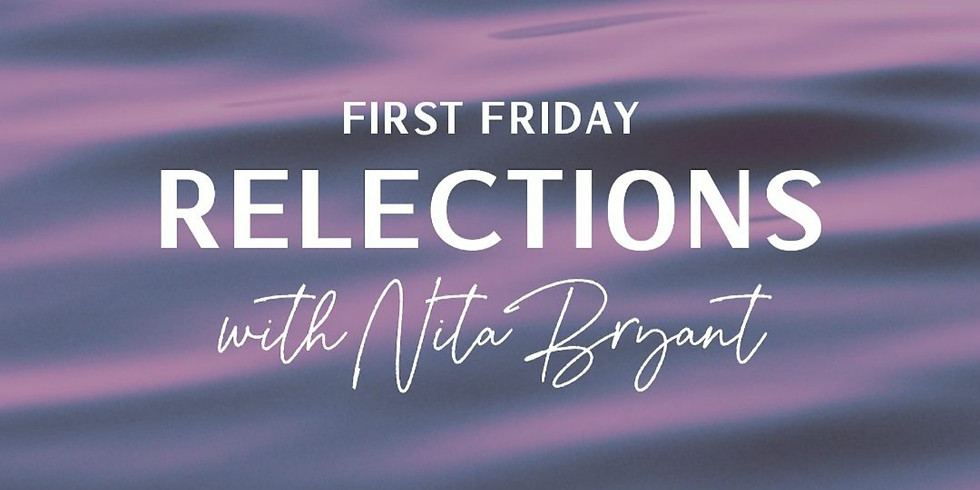 First Friday Reflections Meditation
