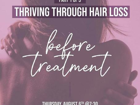 Thriving Through Hair Loss