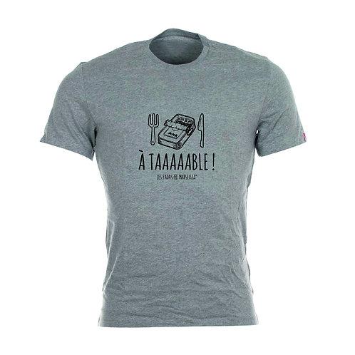Tee shirt A Taaable ! - Les Fadas of Marseille