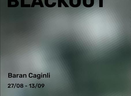 Baran Caginli: BLACKOUT