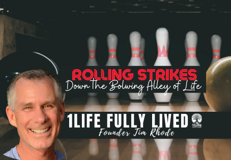 Rolling Strikes in the Bowling Alley of Life
