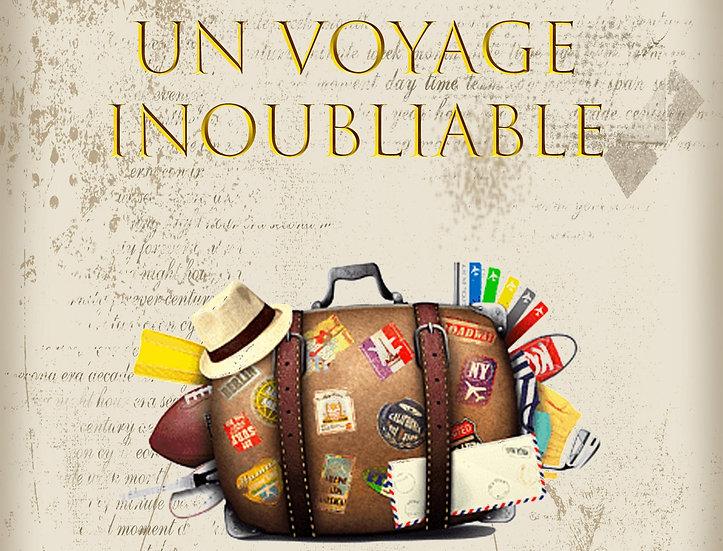 Un voyage inoubliable