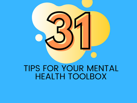 31 tips for your mental health toolbox
