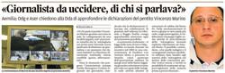 """Le rivelazioni di Marino: """"giornalista da uccidere"""""""