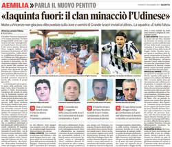 Il clan minacciò l'Udinese