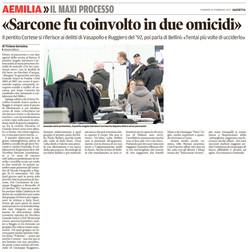 Sarcone fu coinvolto in due omicidi