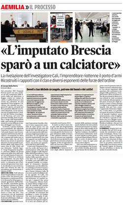 Brescia sparò a un calciatore