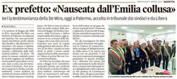 «Nauseata dall'Emilia collusa»
