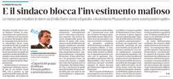 Il sindaco blocca l'investimento mafioso