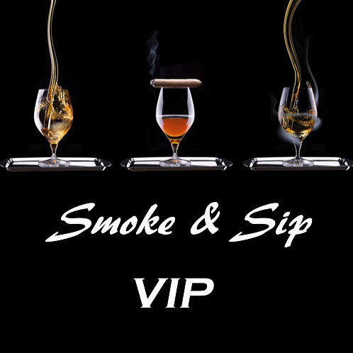 Smoke & Sip VIP May 10