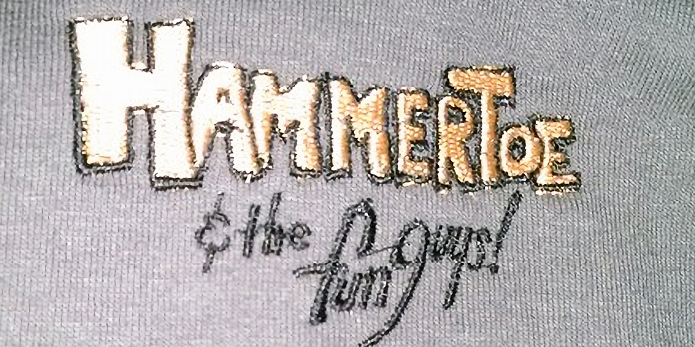 Hammer Toe and the Fun Guys