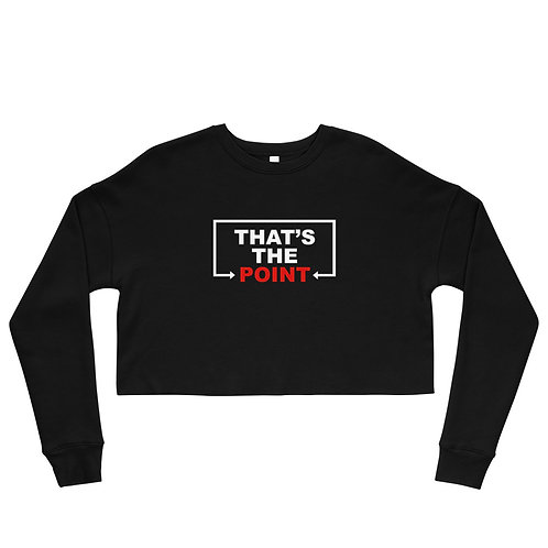 That's the Point Crop Sweatshirt