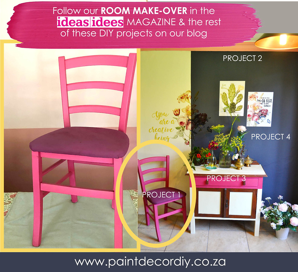 Ideas Magazine Jan/Feb Project 1. Chair Makeover.