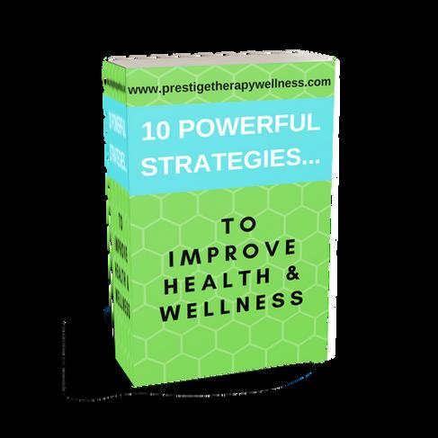 10 Powerful Strategies To Improve Health & Wellness