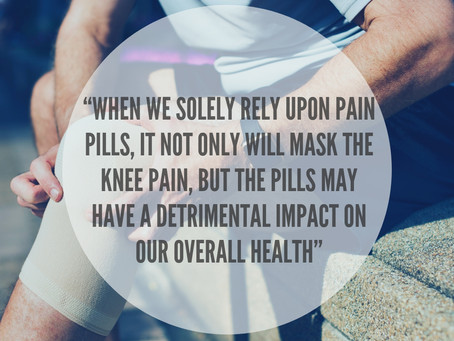 "2 Key Reasons Why ""Just Rest"" or ""Take These Pain Pills"" Will Not Take Away Your Knee Pain"