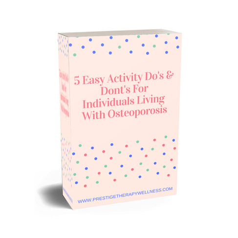 5 Easy Activity Do's & Don'ts For Individuals Living With Osteoporosis