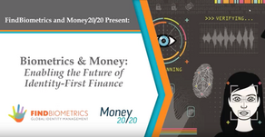 WEBINAR - Biometrics & Money: Enabling the Future of Identity First Finance