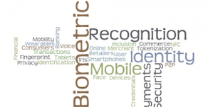 Identity 3.0:  Mobile Biometrics Redefine Digital Identity and Disrupt Global Commerce