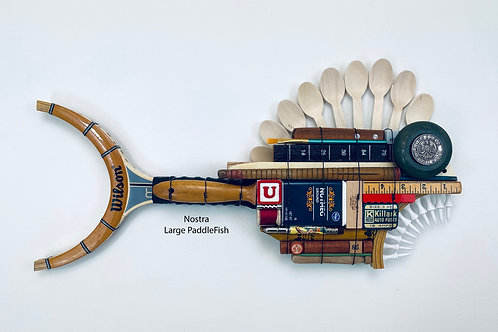 Nostra, Large PaddleFish