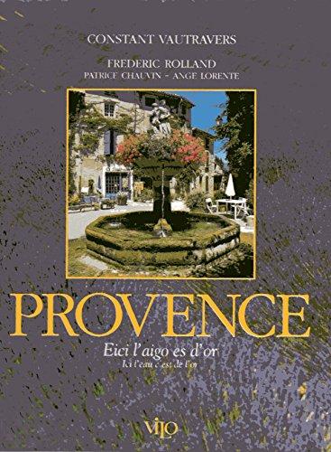 Provence - Ici l'eau est d'or