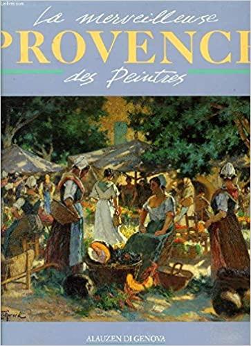 La merveilleuse Provence des peintres Ag