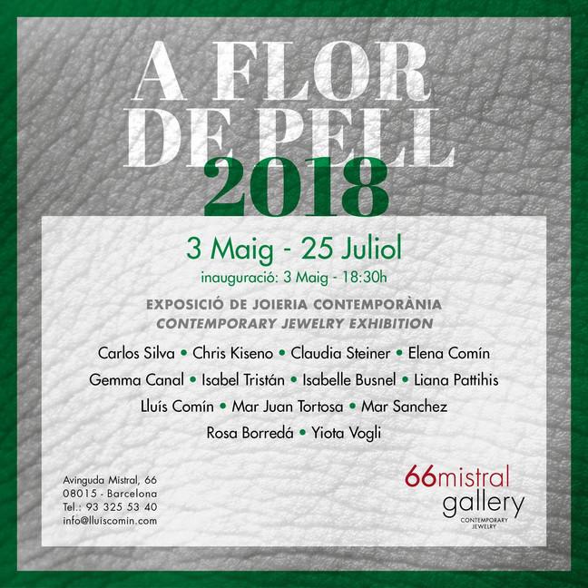 A FLOR DE PELL, 66mistral gallery, Barcelona