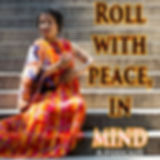 Spritual Wellness Podcast - Roll With Peace In Mind Podcast