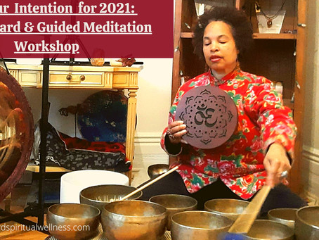 Set Your Intention for 2021: Vision Board & Guided Meditation Workshop