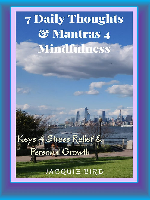 7 Daily Thoughts & Mantras 4 Mindfulness Week 1