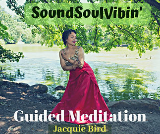 Guided Meditation SoundSoulVibin