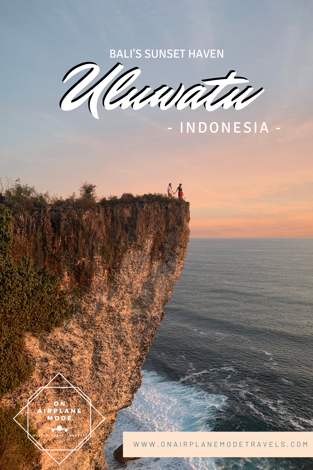 Ultimate Guide to Uluwatu | On Airplane Mode