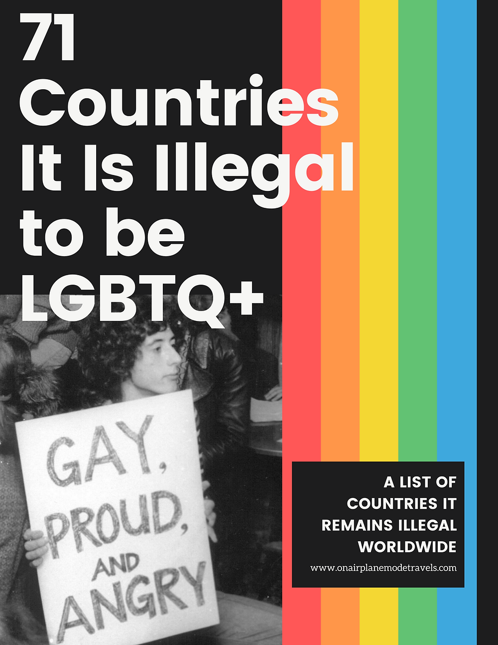 71 Countries it is Illegal to be LGBTQ+ | On Airplane Mode