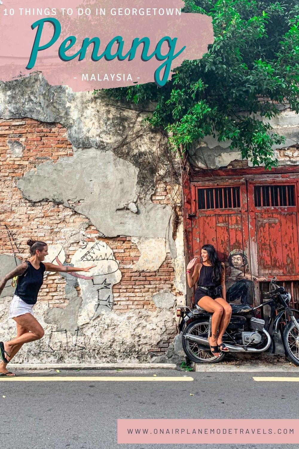 10 Things to Do in Georgetown (Penang), Malaysia | On Airplane Mode