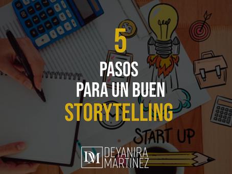 5 PASOS PARA UN BUEN STORYTELLING