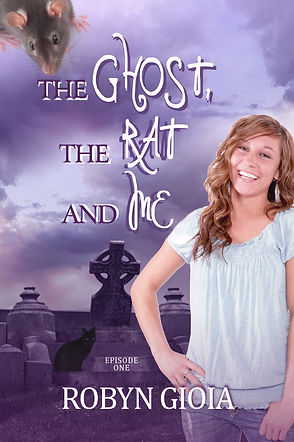 The Ghost, The Rat, and Me, Robyn Gioia