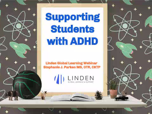 LINDEN WEBINAR: Reaching Kids with ADHD - Tips from an Occupational Therapist