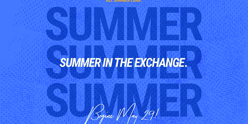 Summer In The Exchange