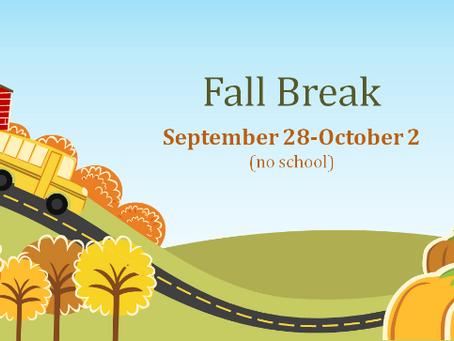 Fall Break is Sept. 28-Oct. 2